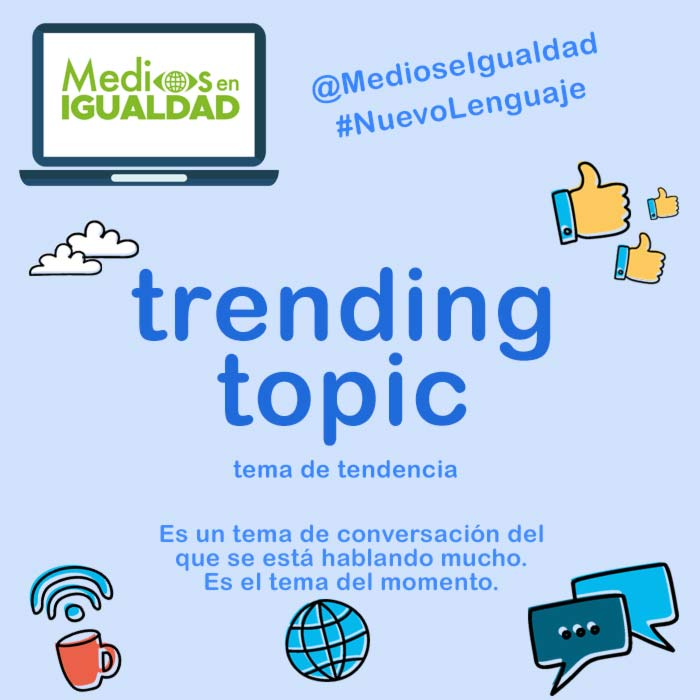 Nuevo Lenguaje - Trending Topic